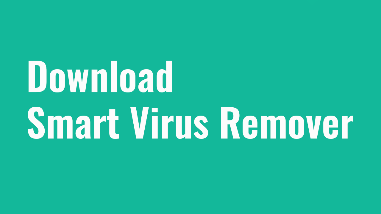 Download smart virus remover