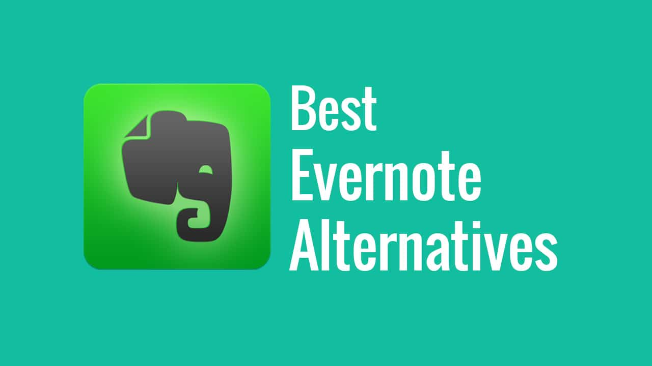 Here are the 10 Best Evernote Alternatives for Hassle free