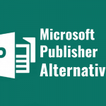 These Are The 7 Best Microsoft Publisher Alternatives Available